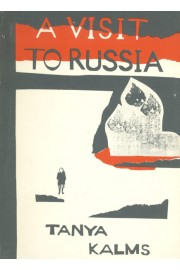 A Visit to Russia, by Tanya Kalms